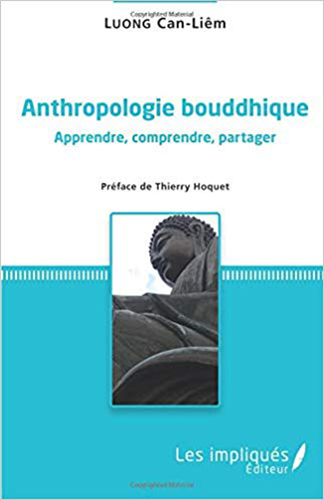 Luong Can Liem Anthropologie bouddhique